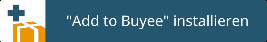 """Installieren Sie """"Add to Buyee"""""""