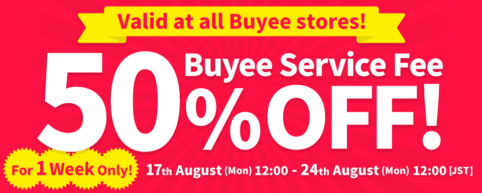 Valid at all Buyee stores! Buyee Service Fee 50%OFF!
