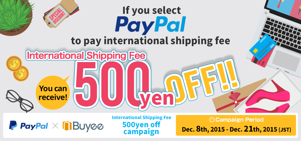 International shipping fee 500yen off campaign /【Buyee