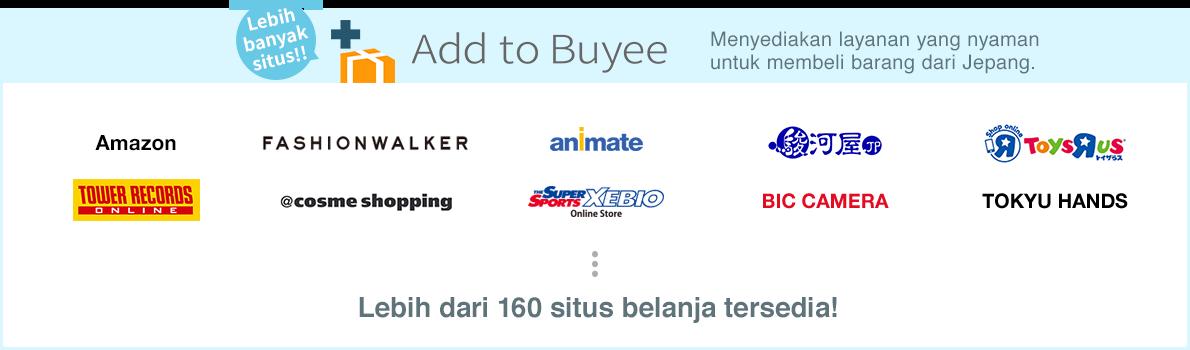 Ado to Buyee, terdapat lebih dari 160 situs belanja!!
